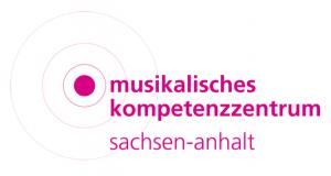 Musikalisches Kompetenzzentrum Sachsen-Anhalt